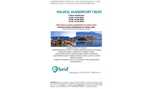 VILLACH, KLAGENFURT, BLED - 2 DANA - 16./17.6., 15./16.9., 13./14.10.2018.