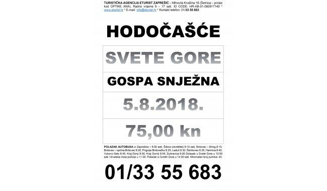 HODOČAŠĆE SVETE GORE - 5.8.2018.